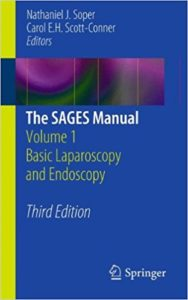 The SAGES Manual Volume 1 Basic Laparoscopy and Endoscopy