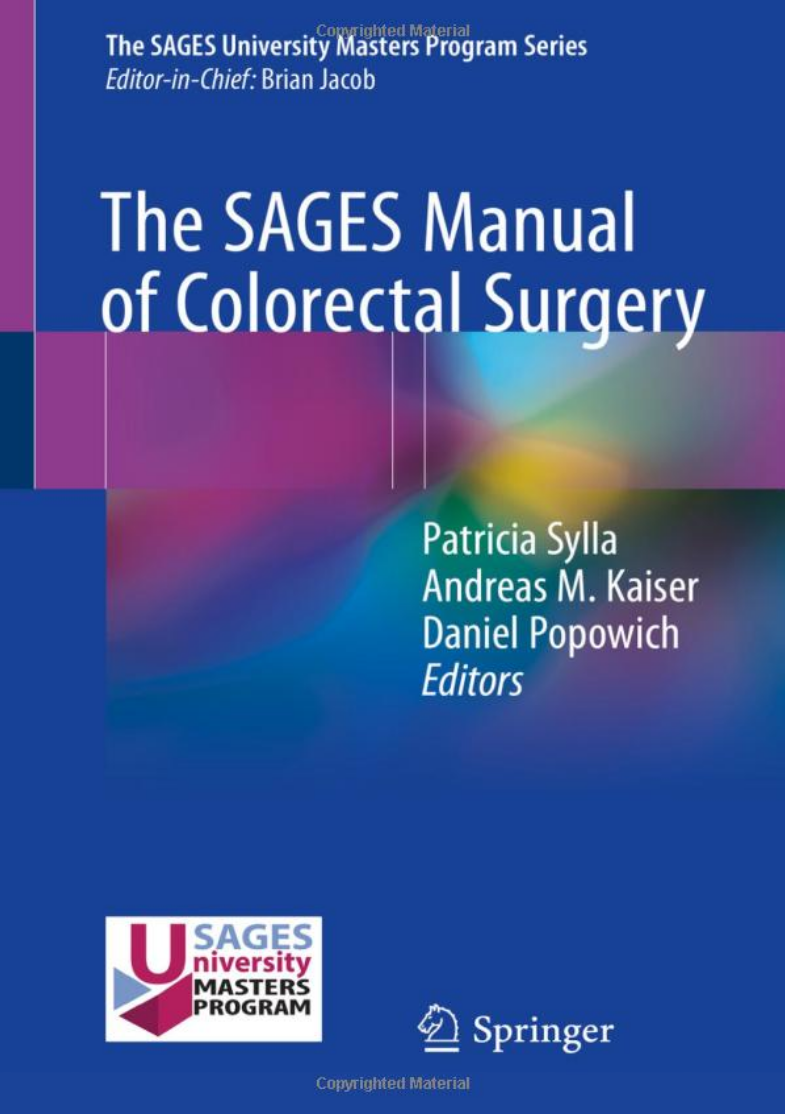 The SAGES Manual of Colorectal Surgery
