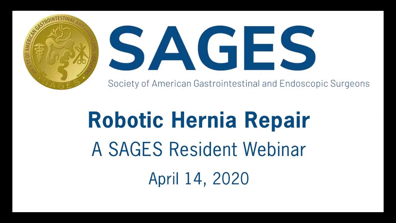 SAGES Resident Webinar Robotic Hernia