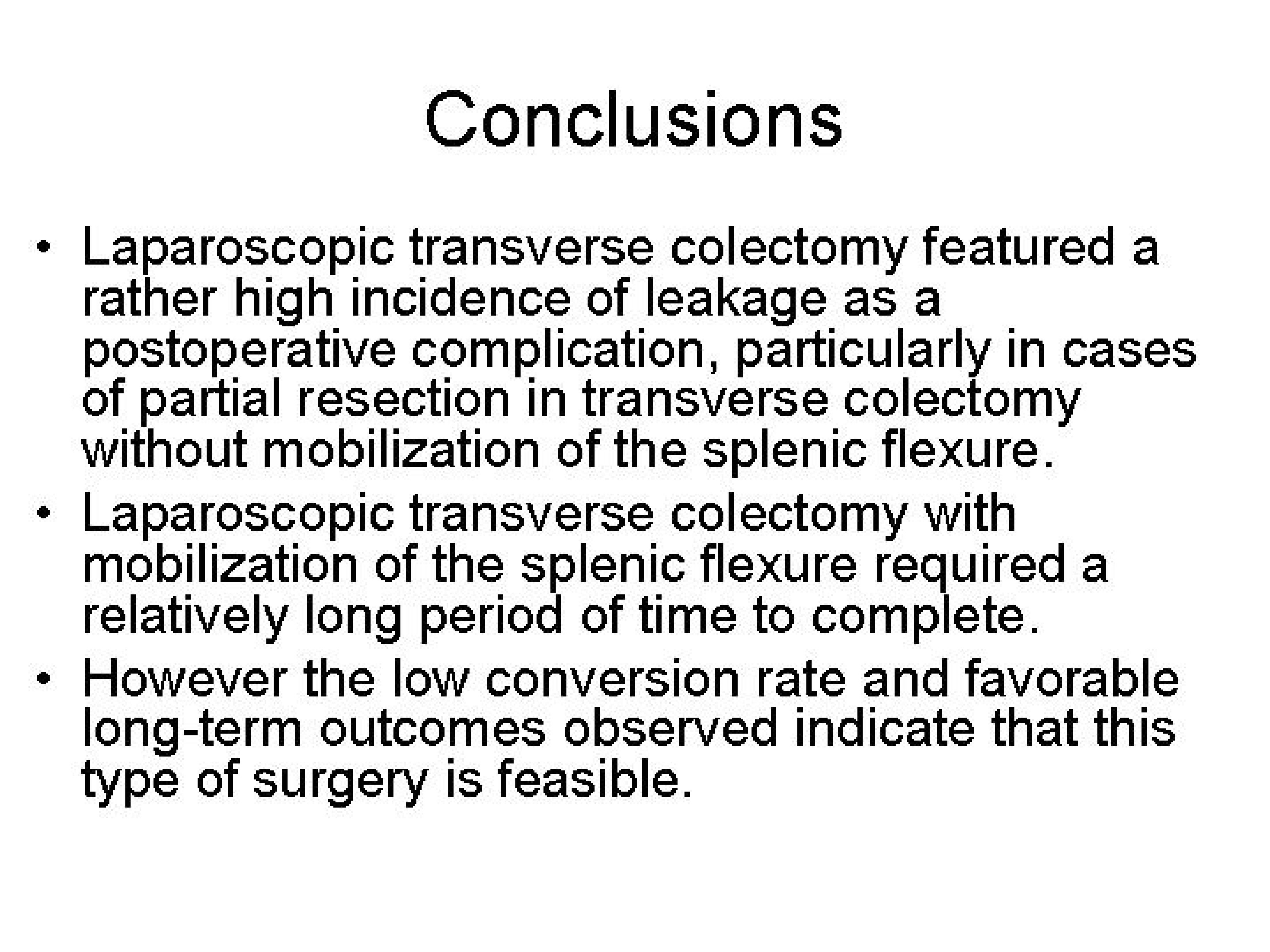 Laparoscopic Colectomy With Radical Lymph Node Dissection For Transverse Colon Cancer Sages Abstract Archives